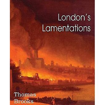 Londons Lamentations van Brooks & Thomas