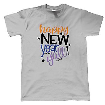 Happy New Year Yall Mens T-Shirt | Ball Drop Auld Lang Syne Time Square Midnight | Champagne Pop Cork Bubbles Fireworks Bang Fizz | New Year Gift Him Dad