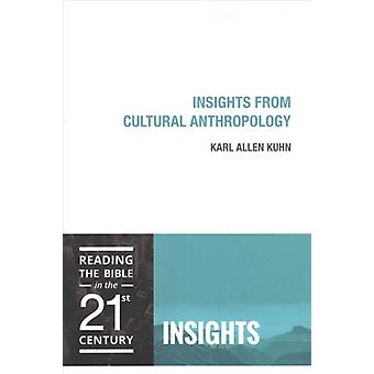 Insights from Cultural Anthropology by Kuhn & Karl Allen