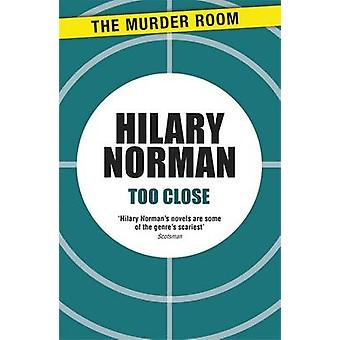 Too Close by Norman & Hilary