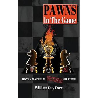 Pawns In The Game by Carr & William Guy