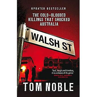Walsh Street: The Cold-blooded Killings That Shocked Australia