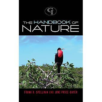 The Handbook of Nature by Spellman & Frank R.
