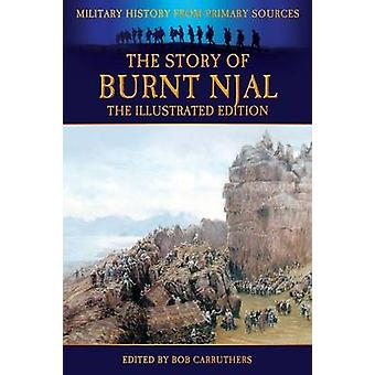 The Story of Burnt Njal  The Illustrated Edition by Dasent & George Webbe