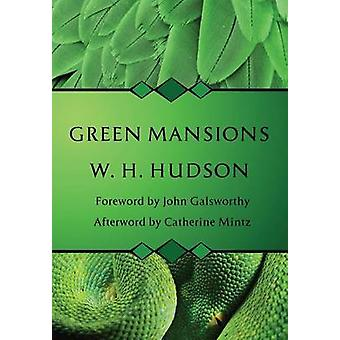 Green Mansions by Hudson & W. H.