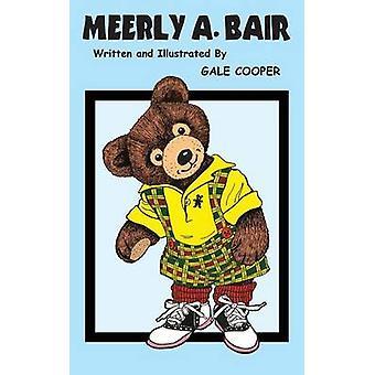 Meerly A. Bair door Cooper & Gale