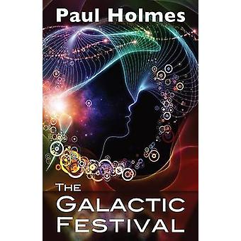 The Galactic Festival Puzzles by Holmes & Paul