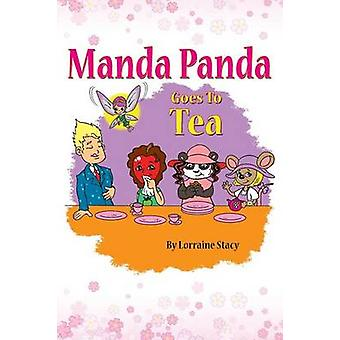 Manda Panda Goes to Tea by Stacy & Lorraine