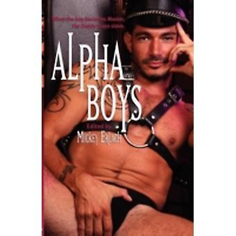 Alpha Boys by Erlach & Mickey