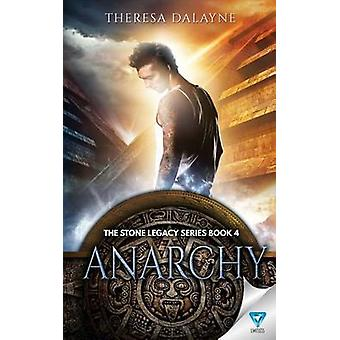 Anarchy by Dalayne & Theresa