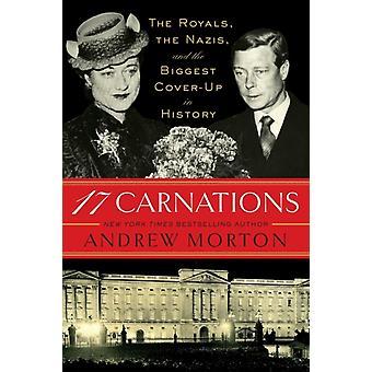 17 Neilikat Kuninkaalliset natsit ja suurin coverup historiassa Morton & Andrew