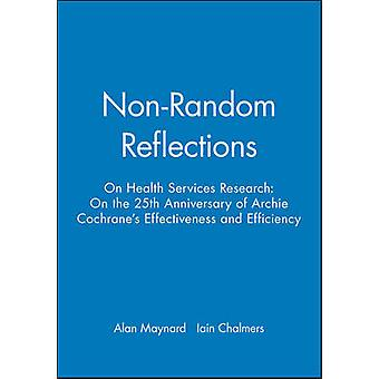 Non-random Reflections on Health Services Research by Alan Maynard -