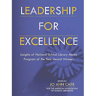 Leadership for Excellence - Insights of the National School Library Me
