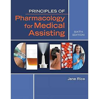 Principles of Pharmacology for Medical Assisting (6th Revised edition