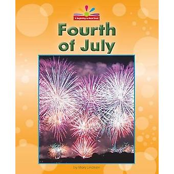 Fourth of July by Mary Lindeen - 9781599539096 Book