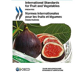 International Standards of Fruit and Vegetables - Fresh Figs by Organi