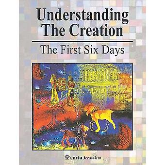Understanding the Creation - The First Six Days by Menashe Har-El - 97