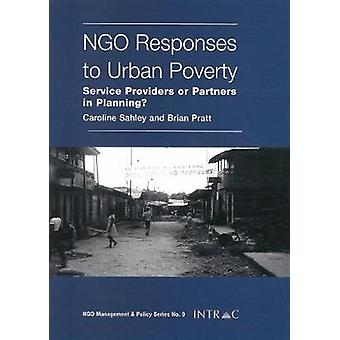 NGO Responses to Urban Poverty - Service Providers or Partners in Plan
