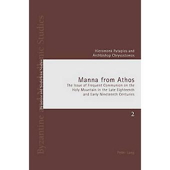 Manna from Athos - The Issue of Frequent Communion on the Holy Mountai