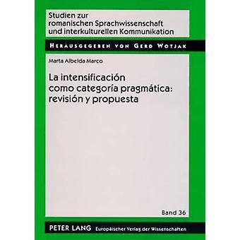 La Intensificacion Como Categoria Pragmatica - Revision y Propuesta - U