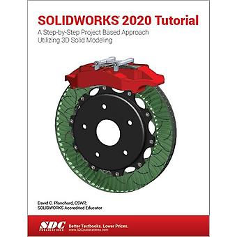 SOLIDWORKS 2020 Tutorial by David Planchard
