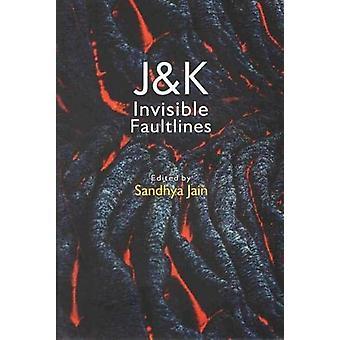 J & K Invisible Faultlines by Sandhya Jain - 9789386618856 Book