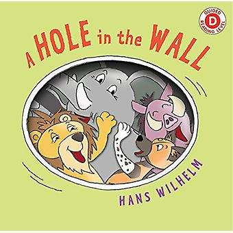 A Hole in the Wall by Hans Wilhelm - 9780823445226 Book