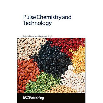 Pulse Chemistry and Technology by Brijesh K. Tiwari - Narpinder Singh