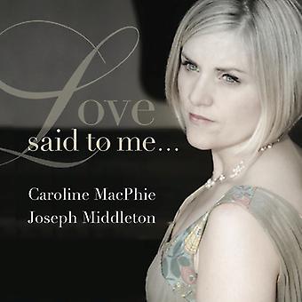Strauss / Macphie, Caroline / Middleton, Joseph - Love Said to Me [CD] USA import