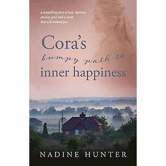 Coras percorso accidentato verso la felicità interiore di Nadine Hunter
