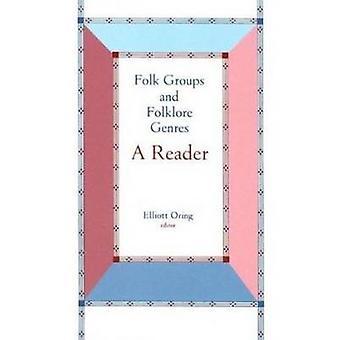 Folk Groups And Folklore Genres Reader