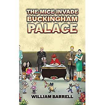 De muizen vallen Buckingham Palace binnen