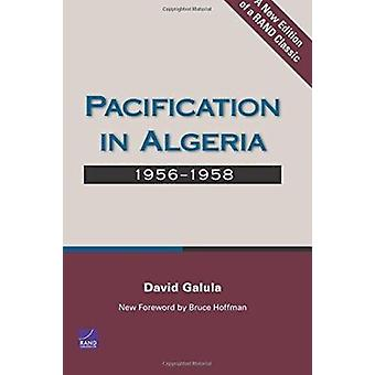 Pacification in Algeria - 1956-1958 by David Galula - 9780833039200 Bo