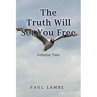 The Truth Will Set You Free by Paul Lambe - 9781450021210 Book