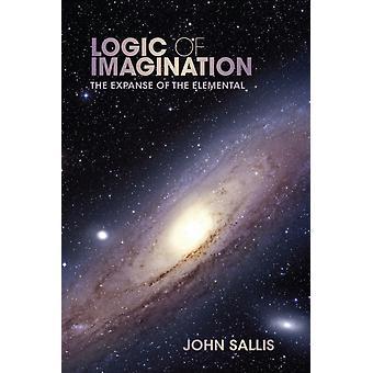 Logic of Imagination by John Sallis