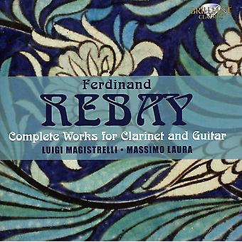 F. Rebay - Ferdinand Rebay: Complete Works for Clarinet and Guitar [CD] USA import