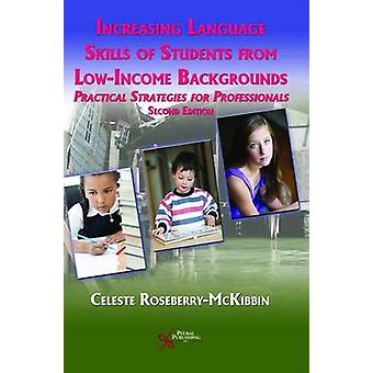 Increasing Language Skills of Students from Lowincome Backgrounds Practical Strategies for Professionals