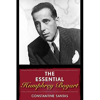 The Essential Humphrey Bogart by Santas & Constantine