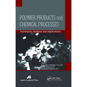 Produits polymères et procédés chimiques Techniques Analyse et applications