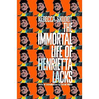 ヘンリエッタの不滅の人生はレベッカ・スクルート・ピカドール・クラシックを欠いている