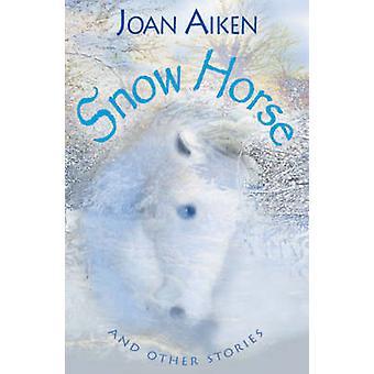 Jaar 6 sneeuw paard en andere verhalen door Joan Aiken