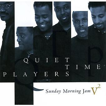 Quiet Time Players - Quiet Time Players: Vol. 2-Sunday Morning Jam [CD] USA import