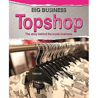Big Business Topshop by Cath Senker