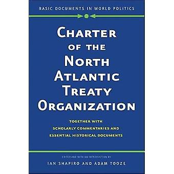 Charter of the North Atlantic Treaty Organization - Together with Scho
