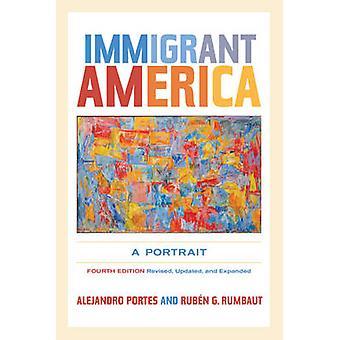 Immigrant in Amerika - een portret door Alejandro Portes - Ruben G. Rumbaut