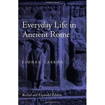 Alltag im alten Rom (2. überarbeitete Auflage) von Lionel Casson