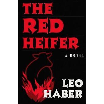 Czerwonej jałowicy – powieść (nowe wydanie) przez Leo Haber - 9780815608363 Bo
