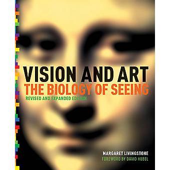 الرؤية والفن (تحديث الموسع & اد) من قبل مارغريت س ليفينغستون-د