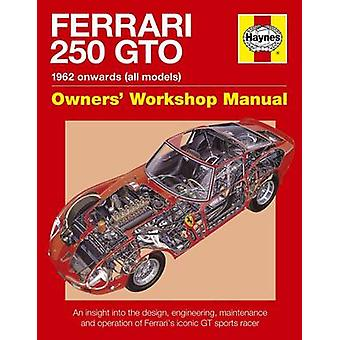 Ferraro 250 GTO Manual by Glen Smale - 9780857333841 Book