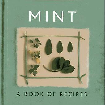 Mynta: En bok med recept
